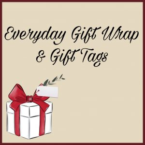 Everyday Gift Wrap & Gift Tags